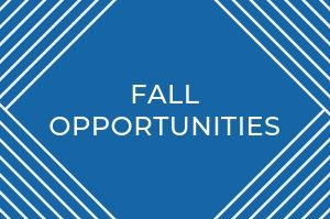 Fall Opportunities