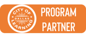 Dallas City of Learning Program Partner