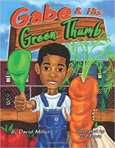 Gabe and His Green Thumb