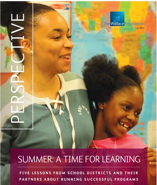 Summer—A Time for Learning: Five Lessons From School Districts and Their Partners About Running Successful Programs