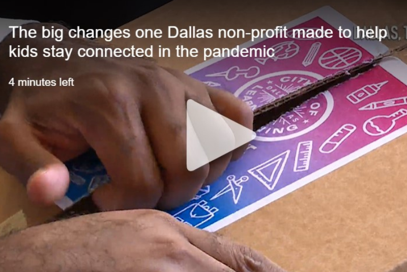 The big changes one Dallas non-profit made to help kids stay connected in the pandemic